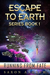 Escape To Earth-running From Fate by Saxon Andrew ebook deal
