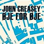 Øje for øje | John Creasey