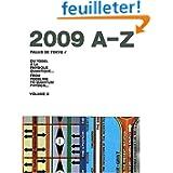 Du yodel à la physique quantique... : Volume 3, Palais de Tokyo 2009 A-Z