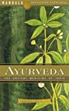 Ayurveda: A Holistic Approach To Health (Wisdom Library)