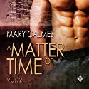 A Matter of Time, Volume 2 Audiobook by Mary Calmes Narrated by Paul Morey