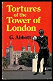 Shelagh Abbott Tortures of the Tower of London