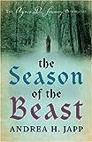 The Season of the Beast: The Agnes De Souarcy Chronicles 1