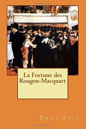 La Fortune des Rougon-Macquart