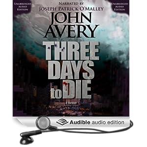 Three Days to Die (Unabridged)