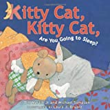 img - for Kitty Cat, Kitty Cat, Are You Going to Sleep? book / textbook / text book