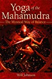 img - for Yoga of the Mahamudra: The Mystical Way of Balance book / textbook / text book