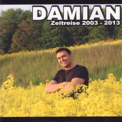 Damian - Zeitreise 2003-13
