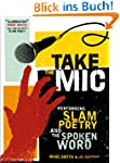 Take the Mic (A Poetry Speaks Experie...