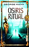 George Mann: Osiris Ritual