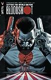 Bloodshot Volume 1: Setting The World On Fire