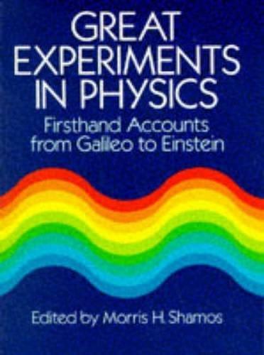 Great experiments in physics shamos