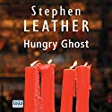 Hungry Ghost Audiobook by Stephen Leather Narrated by Russell Boulter