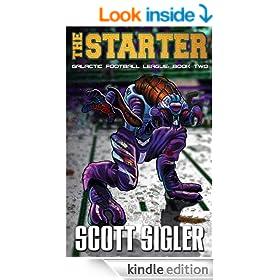 THE STARTER (Galactic Football League Book 2)