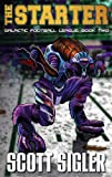 img - for THE STARTER (Galactic Football League Book 2) book / textbook / text book