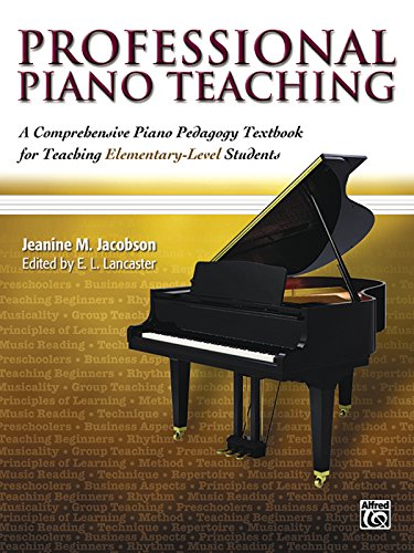 Professional Piano Teaching: A Comprehensive Piano...