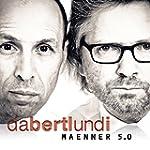 Der Bertl und I - M�nner 5.0