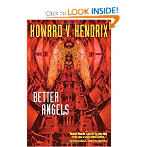 Better Angels by Howard V. Hendrix