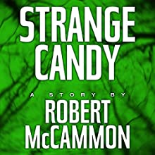 Strange Candy (       UNABRIDGED) by Robert McCammon Narrated by Kevin T. Collins
