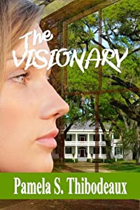 The Visionary by Pamela S Thibodeaux ebook deal