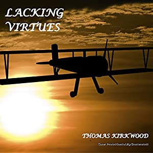 Lacking Virtues Audiobook