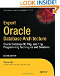 Expert Oracle Database Architecture:...