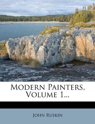 Modern Painters, Volume 1...