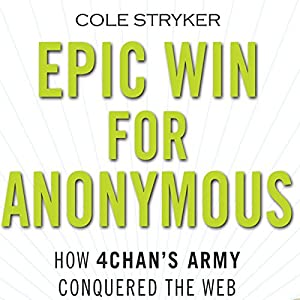 Epic Win for Anonymous Audiobook