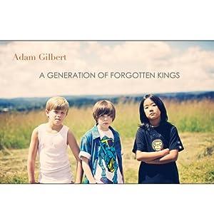 A Generation of Forgotten Kings