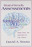 Brain-Friendly Assessments: What They Are and How to Use Them (None)