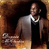 We All Are One (Live In Detroit) ~ Donnie McClurkin