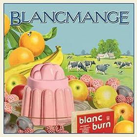 Blanc Burn [Explicit]