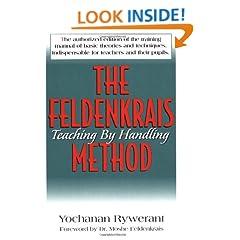 The Feldenkrais Method: Teaching by Handling