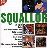 I Grandi Successi: Squallor