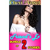 Friend's Ex Sex: Bundle of 2 Stories (straight erotica collection)by Cheri Verset