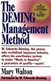 The Deming Management Method (0399550003) by Mary Walton