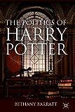 Bethany Barratt The Politics of Harry Potter