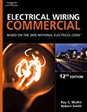 img - for Electrical Wiring Commercial: Based On The 2005 National Electric Code: 12th (twelfth) Edition book / textbook / text book