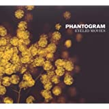 Eyelid Moviesby Phantogram