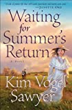 Waiting for Summers Return (Heart of the Prairie Book #1)
