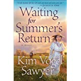 Waiting for Summer's Return (Heart of the Prairie Book #1) ~ Kim Vogel Sawyer