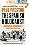 The Spanish Holocaust: Inquisition an...
