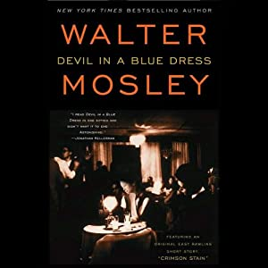 Devil in a Blue Dress: An Easy Rawlins Mystery | [Walter Mosley]