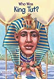 img - for [(Who Was King Tut? )] [Author: Roberta Edwards] [Mar-2006] book / textbook / text book