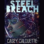 Steel Breach: Steel Legion, Book 1   Casey Calouette