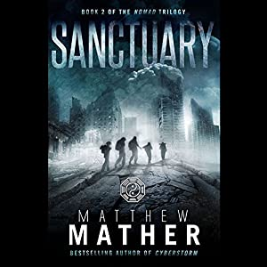 The Nomad Trilogy, Book 2 - Matthew Mather