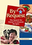 By Request: The Search for Hawaii's Greatest Recipes