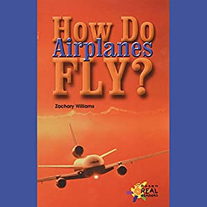 How Do Airplanes Fly? Audiobook