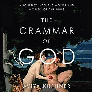 The Grammar of God Audiobook