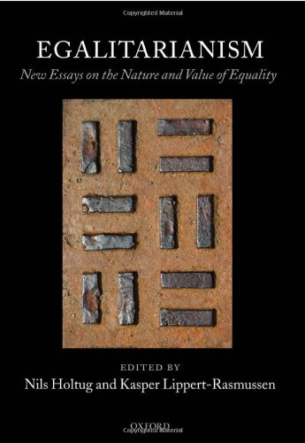 Egalitarianism: New Essays on the Nature and Value of Equality